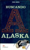 buscando a alaska looking for alaska descargar libros